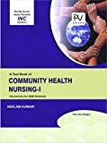 PV COMMUNITY HEALTH NURSING I (GNM IST YEAR STUDENTS)LATEST EDITION