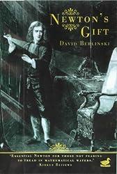 Newton's Gift by David Berlinski (2001-06-14)