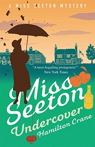 Crane Hamilton (Miss Seeton Undercover (A Miss Seeton Mystery Book 17) (English Edition))