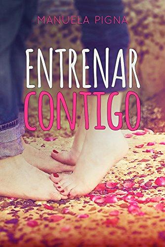 Entrenar Contigo (Spanish Edition)