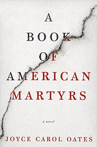 a-book-of-american-martyrs-a-novel