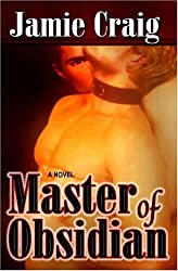 Master Of Obsidian by Jamie Craig (2007-05-10)
