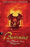 Bartimäus - Die Pforte des Magiers (Die BARTIMÄUS-Reihe 3)
