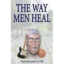 The Way Men Heal (English Edition)