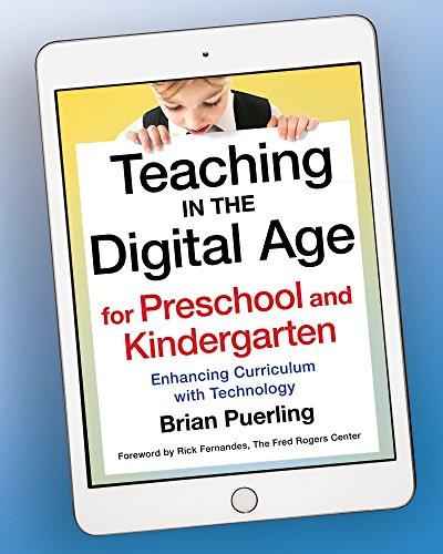 Teaching in the Digital Age for Preschool and Kindergarten: Enhancing Curriculum with Technology (Across-technologie)