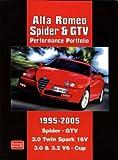 Alfa Romeo Spider and GTV Performance Portfolio 1995-2005 (Brooklands Books Road Test Series)