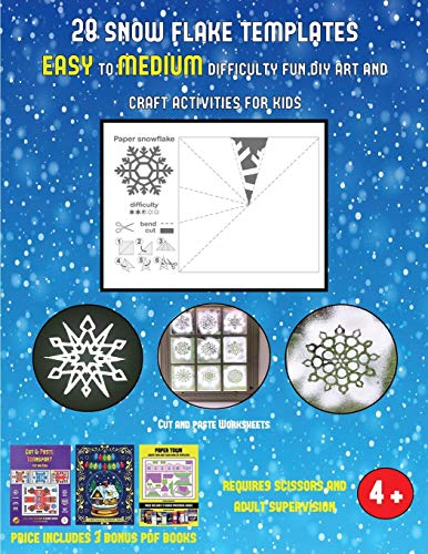 Cut and paste Worksheets (28 snowflake templates - easy to medium difficulty level fun DIY art and craft activities for kids): Arts and Crafts for Kids
