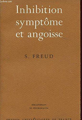 Inhibition, symptome et angoisse - bibliotheque de psychanalyse dirigee par d. lagache