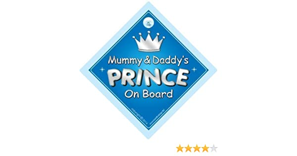 Personalised Child//Baby On Board Car Sign ~ Mummy /& Daddys Princes ~ D.Blue