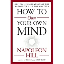 How to Own Your Own Mind (Mental Dynamite)