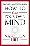 A master class on how to think for success from the motivational hero of the twentieth century and author of Think and Grow Rich. In three compelling chapters, Hill offers a program in how to organize, prioritize and act on information so that it tra...