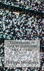 Techniques de base et glossaire de la video