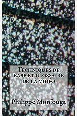 Techniques de base et glossaire de la video Broché