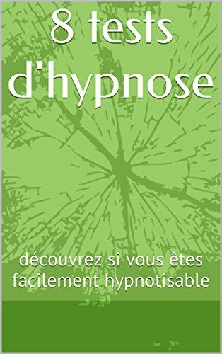 8 tests d'hypnose: découvrez si vous êtes facilement hypnotisable par collectif nutripassion