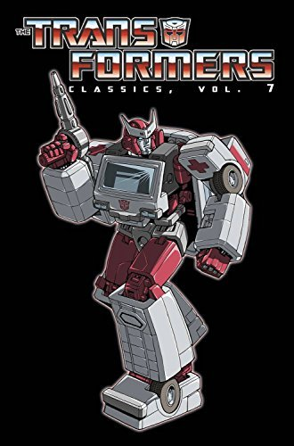 Transformers Classics Volume 7 (The Transformers Classics) by Simon Furman (2014-08-05)