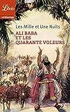 Les Mille et Une Nuits - Ali Baba et les quarante voleurs