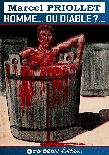 Homme... ou Diable ?... (Collection « Marcel PRIOLLET ») par Marcel Priollet