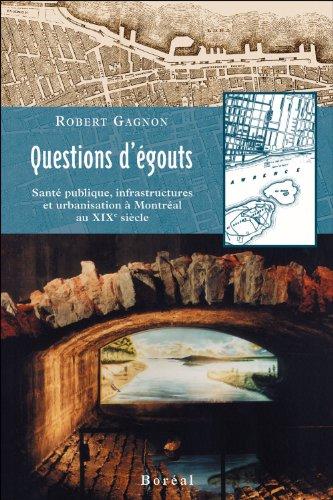 Questions d'égouts. Sante publique, infrastructure
