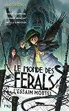 """Afficher """"Le Monde des Ferals n° 2 L'Essaim mortel"""""""