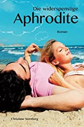 Die widerspenstige Aphrodite