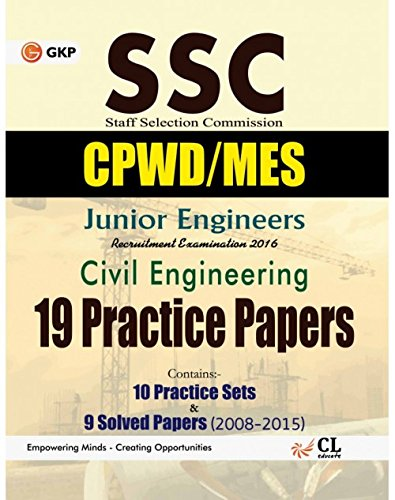 SSC Junior Engineers Civil Engineering: 19 Practice Sets and 9 Solved Papers 2008-2015 (CPWD/MES)
