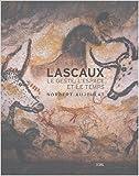 Telecharger Livres Lascaux Le geste l espace et le temps Anglais de Norbert Aujoulat 27 mai 2004 (PDF,EPUB,MOBI) gratuits en Francaise