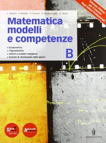 Matematica modelli competenze. Per gli Ist. professionali. Con espansione online: 2