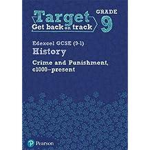 Target Grade 9 (Edexcel GCSE (9-1) History Crime and punishment through Time, c1000- present Intervention Workbook (History Intervention)
