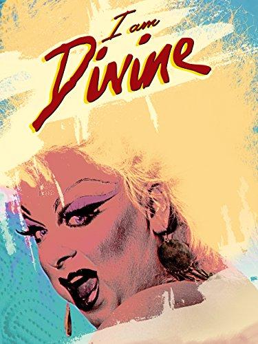 I Am Divine (Mit Untertiteln)