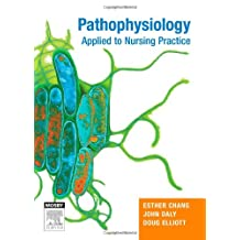 Pathophysiology Applied to Nursing Practice