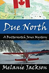 Due North: A Chloe Boston Mystery: Volume 1
