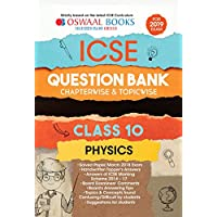 Oswaal ICSE Question Bank Class 10 Physics Chapterwise and Topicwise (For March 2019 Exam)