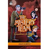 Asalto olimpico / Olympic Assault (The Mystery Team / Cazadores De Pistas) (Spanish Edition) by Isaac Palmiola (2012-05-24)