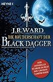 Die Bruderschaft der Black Dagger: Ein Führer durch die Welt von J.R. Ward's BLACK DAGGER (German...