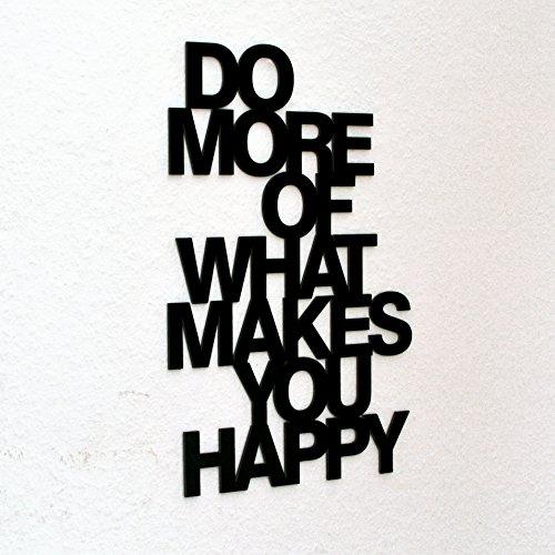 farbflut Design Do More of What Makes You Happy - 3D Schriftzug schwarz Größe L