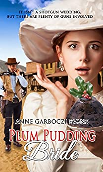 Plum Pudding Bride (Christmas Holiday Extravaganza) by [Evans, Anne Garboczi]