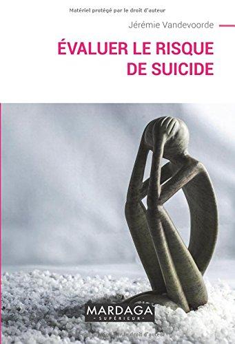 Évaluer le risque de suicide par Jérémie Vandevoorde