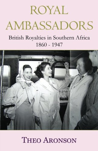 Royal Ambassadors: British royalties in southern Africa 1860-1947
