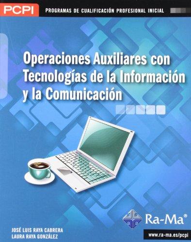 Operaciones auxiliares con tecnologías de la información y la comunicación (MF1209_1)