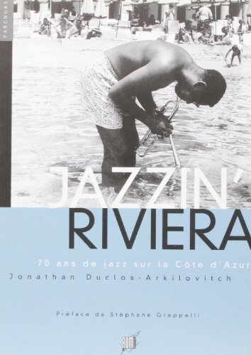 Jazzin riviera par Arkilovitch Duclos (Broché)