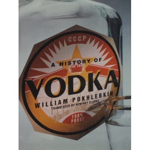 A History of Vodka (Interverso) by William Pokhlebkin (1992-12-17)