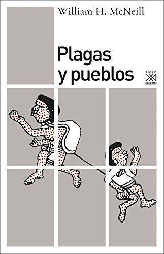 Plagas y pueblos (Siglo XXI de España General)