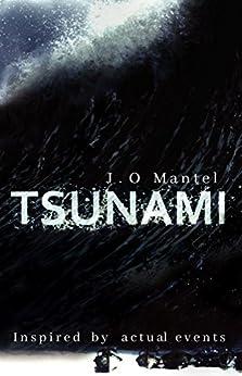 Tsunami by [Mantel, J.O]