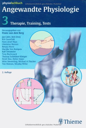 Angewandte Physiologie: Band 3: Therapie, Training, Tests