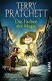 Die Farben der Magie: Ein Roman von der bizarren Scheibenwelt (Terry Pratchetts Scheibenwelt) - Terry Pratchett