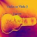 Violin or Viola 3: Scarlette (English Edition)