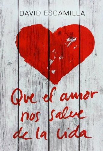 Que El Amor Nos Salve De La Vida (Luna roja)