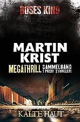 Megathrill: Böses Kind und Kalte Haut: Thriller-Sammelband