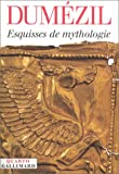 Esquisse de mythologie