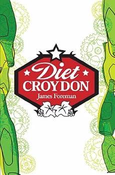 Diet Croydon by [Foreman, James]